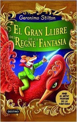 VIATGE GERONIMO STILTON: EL GRAN LLIBRE DEL REGNE DE LA FANTASIA