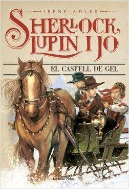 SHERLOCK, LUPIN I JO 5: EL CASTELL DE GEL