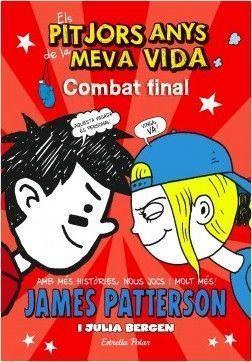 ELS PITJORS ANYS DE LA MEVA VIDA 5: COMBAT FINAL