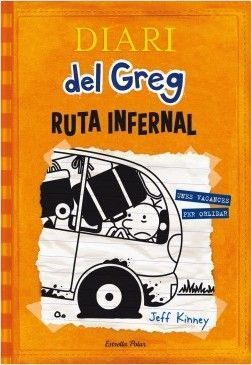 DIARI DEL GREG 9: RUTA INFERNAL