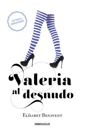 VALERIA 4: VALERIA AL DESNUDO