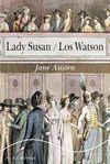 LADY SUSAN / LOS WATSON
