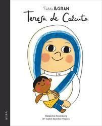 PETITA & GRAN: TERESA DE CALCUTA