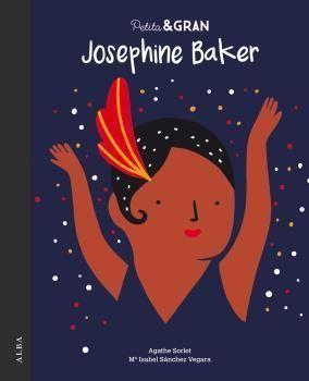 PETITA I GRAN: JOSEPHINE BAKER