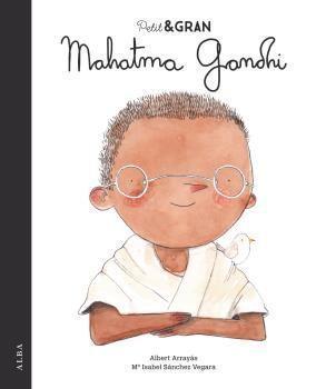 PETIT I GRAN: MAHATMA GANDHI