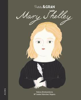 PETITA I GRAN: MARY SHELLEY