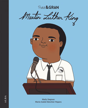 PETIT I GRAN: MARTIN LUTHER KING