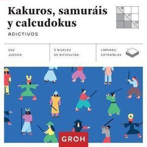 KAKUROS, SAMURÁIS Y CALCUDOKUS ADICTIVOS