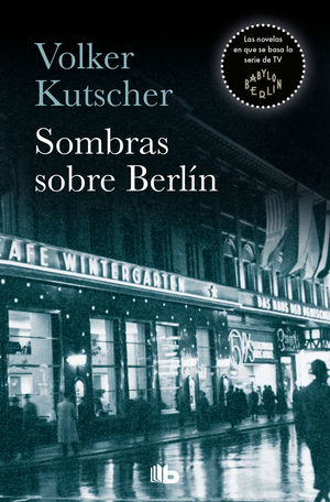 DETECTIVE GEREON RATH 1: SOMBRAS SOBRE BERLÍN