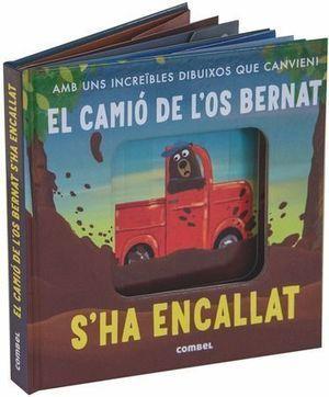 EL CAMIÓ DE L'OS BERNAT S'HA ENCALLAT