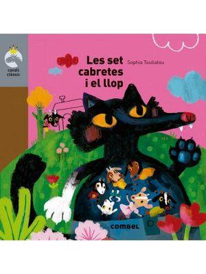 CAVALL CLÀSSIC: LES SET CABRETES I EL LLOP