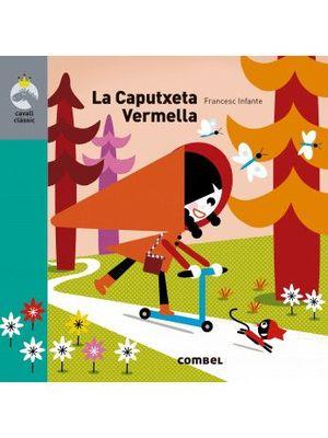 CAVALL CLÀSSIC: LA CAPUTXETA VERMELLA