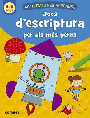 JOCS D'ESCRIPTURA PER ALS MÉS PETITS (4-5 ANYS)