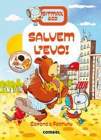 BITMAX&CO 5: SALVEM L'EVO!