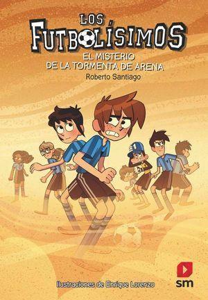 LOS FUTBOLISIMOS 14: EL MISTERIO DE LA TORMENTA DE ARENA