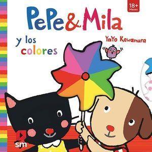 PEPE & MILA: Y LOS COLORES