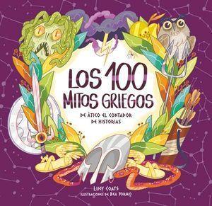 LOS 100 MITOS GRIEGOS DE ÁTICO EL CONTADOR DE HISTORIAS