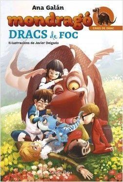 MONDRAGÓ 2: DRACS DE FOC