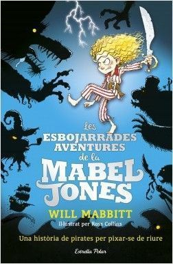MABEL JONES 1: LES ESBOJARRADES AVENTURES DE LA MABEL JONES