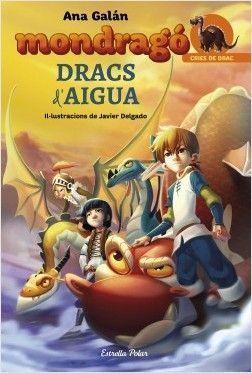 MONDRAGÓ 3: DRACS D'AIGUA