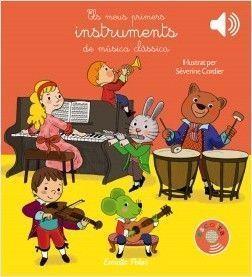 ESCOLTA: ELS MEUS PRIMERS INSTRUMENTS DE MÚSICA CLÀSSICA
