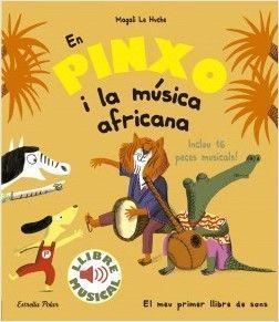 EN PINXO: I LA MÚSICA AFRICANA