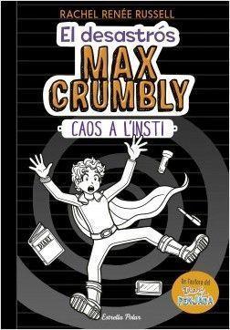 EL DESASTRÓS MAX CRUMBY 2: CAOS A L'INSTI