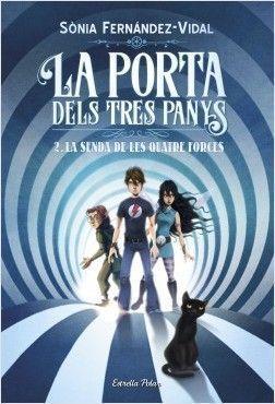 LA PORTA DELS TRES PANYS 2: LA SENDA DE LES QUATRE FORCES