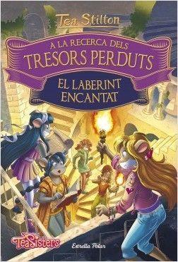TEA STILTON A LA RECERCA DELS TRESORS PERDUTS 2: EL LABERINT ENCANTAT