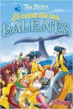 TEA STILTON GRAN 31: EL CANT DE LES BALENES