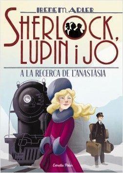 SHERLOCK LUPIN I JO 14: A LA RECERCA D'ANASTÀSIA