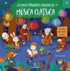 LLIBRES DE SONS: LES MEVES PRIMERES CANÇONS DE MÚSICA CLÀSSICA