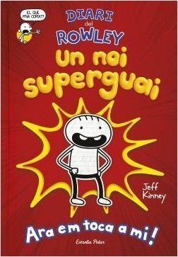 DIARI DEL ROWLEY 1: UN NOI SUPERGUAI