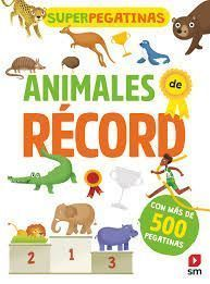 SUPERPEGATINAS ANIMALES DE RECORD