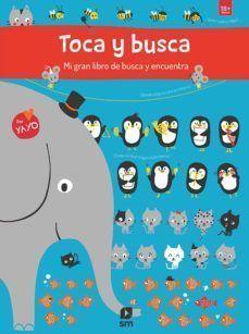 TOCA Y BUSCA: MI GRAN LIBRO DE BUSCA Y ENCUENTRA