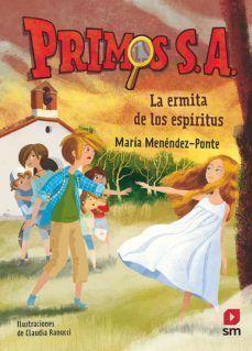 PRIMOS S.A 3: LA ERMITA DE LOS ESPÍRITUS
