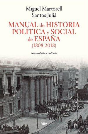 MANUAL DE HISTORIA Y POLÍTICA SOCIAL DE ESPAÑA (1808-2018)