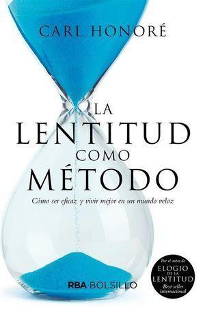 LA LENTITUD COMO MÉTODO