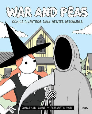 WAR AND PEAS. CÓMICS DIVERTIDOS PARA MENTES RETORCIDAS