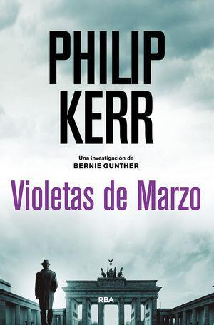 BERNIE GUNTHER 1: VIOLETAS DE MARZO