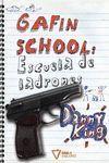 GAFIN SCHOOL: ESCUELA DE LADRONES
