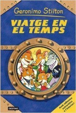 GERONIMO STILTON: VIATGE EN EL TEMPS 1