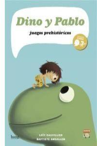 DINO Y PABLO : JUEGOS PREHISTORICOS
