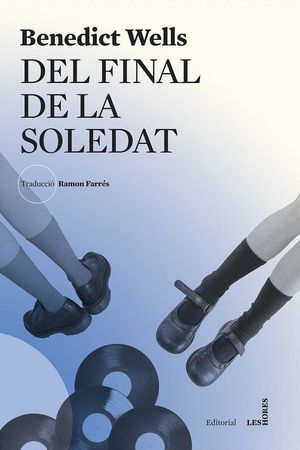 DEL FINAL DE LA SOLEDAT
