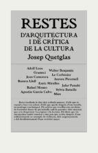 RESTES D'ARQUITECTURA I CRÍTICA DE LA CULTURA
