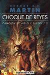 CANCIÓN DE HIELO Y FUEGO 2 BX GRAN: CHOQUE DE REYES