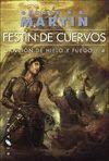 CANCION DE HIELO Y FUEGO 4 NE: FESTIN DE CUERVOS