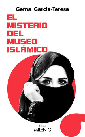 EL MISTERIO DEL MUSEO ISLÁMICO