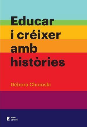 EDUCAR I CRÉIXER AMB HISTÒRIES