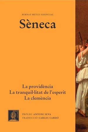 LA PROVIDÈNCIA / LA CLEMÈNCIA / LA TRANQUIL·LITAT D'ESPERIT